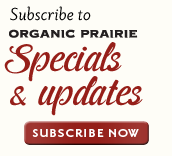 Sign up for Organic Prairie Specials & Updates